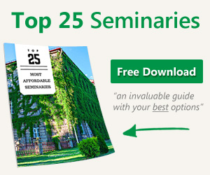 Top 25 Affordable Seminaries